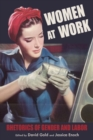 Women at Work : Rhetorics of Gender and Labor - Book
