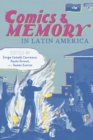 Comics and Memory in Latin America - eBook