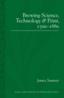 Brewing Science, Technology and Print, 1700-1880 - eBook
