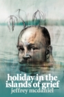 Holiday in the Islands of Grief : Poems - eBook