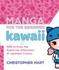 Manga For The Beginner Kawaii - Book