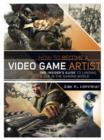 How to Become a Video Game Artist : The Insider's Guide to Landing a Job in the Gaming World - eBook