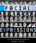 Facial Expressions : A Visual Reference for Artists - eBook