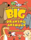 The Cartoonist's Big Book Of Drawing Animals - Book