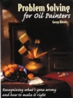 Problem Solving For Oil Painters - Book