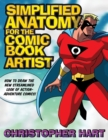 Simplified Anatomy For The Comic Book Artist - Book