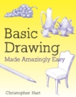 Basic Drawing Made Amazingly Easy - Book
