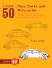 Draw 50 Cars, Trucks, and Motorcycles - Book