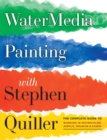 Watermedia Painting With Stephen Quiller - Book