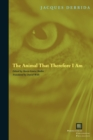 The Animal That Therefore I Am - Book