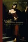 Dis-Enclosure : The Deconstruction of Christianity - Book