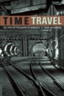 Time Travel : The Popular Philosophy of Narrative - Book