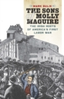 The Sons of Molly Maguire - eBook