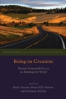 Being-in-Creation : Human Responsibility in an Endangered World - Book