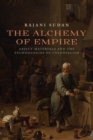 The Alchemy of Empire - eBook