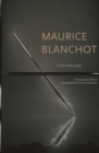 Maurice Blanchot : A Critical Biography - Book
