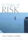 In Praise of Risk - Book