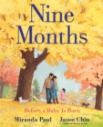 Nine Months : Before a Baby Is Born - Book