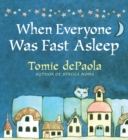 When Everyone Was Fast Asleep - Book