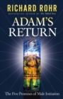 Adam's Return : The Five Promises of Male Initiation - Book