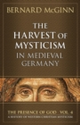 Harvest of Mysticism in Medieval Germany - Book