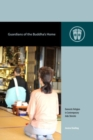 Guardians of the Buddha's Home : Domestic Religion in Contemporary Jodo Shinshu - Book