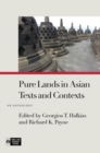Pure Lands in Asian Texts and Contexts : An Anthology - Book