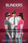 Blinders : The Destructive, Downstream Impact of Contraception, Abortion, and IVF - Book