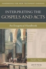 Interpreting the Gospels and Acts : An Exegetical Handbook - Book