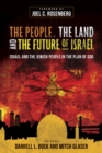 The People, the Land, and the Future of Israel - eBook