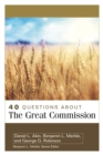 40 Questions About the Great Commission - eBook