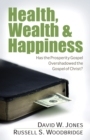 Health, Wealth & Happiness - eBook