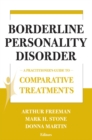 Borderline Personality Disorder : A Practitioner's Guide to Comparative Treatments - eBook