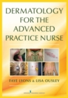 Dermatology for the Advanced Practice Nurse - Book