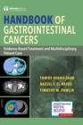 Handbook of Gastrointestinal Cancers : Evidence-Based Treatment and Multidisciplinary Patient Care - eBook