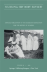 Nursing History Review, Volume 28 : Official Journal of the American Association for the History of Nursing - eBook