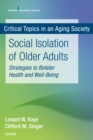 Social Isolation of Older Adults : Strategies to Bolster Health and Well-Being - eBook