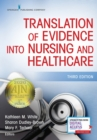 Translation of Evidence into Nursing and Health Care - Book
