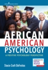 African American Psychology : A Positive Psychology Perspective - eBook