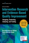 Intervention Research and Evidence-Based Quality Improvement : Designing, Conducting, Analyzing, and Funding - Book