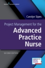 Project Management for the Advanced Practice Nurse - Book