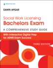 Social Work Licensing Bachelors Exam Guide, Third Edition : A Comprehensive Guide for Success - eBook