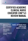 Certified Academic Clinical Nurse Educator (CNE(R)cl) Review Manual - eBook