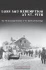 Loss and Redemption at St. Vith : The 7th Armored Division in the Battle of the Bulge - eBook