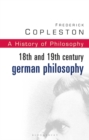 History of Philosophy : 18th and 19th Century German Philosophy Vol 7 - Book