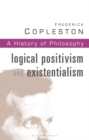 History of Philosophy : Logical Positivism and Existentialism Vol 11 - Book