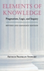 Elements of Knowledge : Pragmatism, Logic, and Inquiry - eBook
