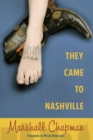 They Came to Nashville - eBook