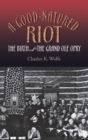 A Good-Natured Riot : The Birth of the Grand Ole Opry - eBook