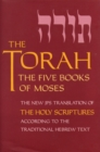 The Torah : The Five Books of Moses, the New Translation of the Holy Scriptures According to the Traditional Hebrew Text - Book
